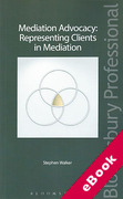 Cover of Mediation Advocacy: Representing Clients in Mediation (eBook)