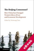 Cover of The Beijing Consensus?: How China Has Changed Western Ideas of Law and Economic Development (eBook)