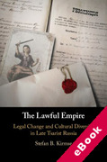 Cover of The Lawful Empire: Legal Change and Cultural Diversity in Late Tsarist Russia (eBook)