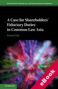 Cover of A Case for Shareholders' Fiduciary Duties in Common Law Asia (eBook)