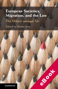 Cover of European Societies, Migration, and the Law: The 'Others' amongst 'Us' (eBook)