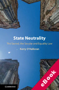 Cover of State Neutrality: The Sacred, the Secular and Equality Law (eBook)