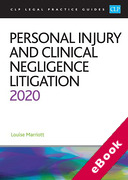 Cover of CLP Legal Practice Guides: Personal Injury and Clinical Negligence Litigation 2020 (eBook)