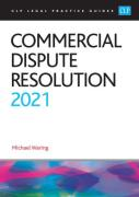 Cover of CLP Legal Practice Guides: Commercial Dispute Resolution 2021