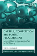 Cover of Cartels, Competition and Public Procurement: Law and Economic Approaches to Bid Rigging