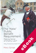 Cover of The New Public Benefit Requirement: Making Sense of Charity Law? (eBook)