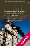 Cover of Criminologies of the Military: Militarism, National Security and Justice (eBook)