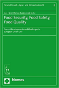 Cover of Food Security, Food Safety, Food Quality: Current Developments and Challenges in European Union Law