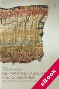 Cover of Re-Imagining Labour Law for Development: Informal Work in the Global North and South (eBook)