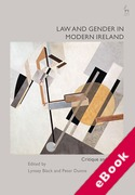 Cover of Law and Gender in Modern Ireland: Critique and Reform (eBook)
