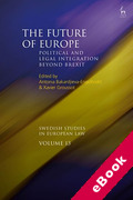 Cover of The Future of Europe: Political and Legal Integration Beyond Brexit (eBook)