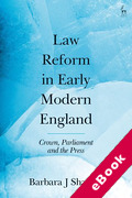 Cover of Law Reform in Early Modern England: Crown, Parliament and the Press (eBook)