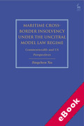 Cover of Maritime Cross-Border Insolvency under the UNCITRAL Model Law Regime: Commonwealth and US Perspectives (eBook)