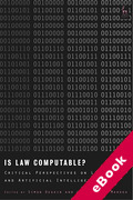 Cover of Is Law Computable? Critical Perspectives on Law and Artificial Intelligence (eBook)