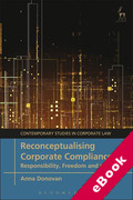 Cover of Reconceptualising Corporate Compliance: Responsibility, Freedom and the Law (eBook)