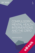 Cover of Compulsory Mental Health Interventions and the CRPD: Minding Equality (eBook)