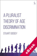 Cover of A Pluralist Theory of Age Discrimination (eBook)