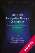 "Cover of Controlling Immigration Through Criminal Law: European and Comparative Perspectives on ""Crimmigration"" (eBook)"