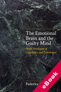 Cover of The Emotional Brain and the Guilty Mind: Novel Paradigms of Culpability and Punishment (eBook)