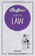 Cover of Bluffer's Guide to Law: Instant Wit and Wisdom