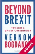Cover of Beyond Brexit: Towards a British Constitution (eBook)