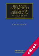 Cover of Transport Documents in Carriage Of Goods by Sea: International Law and Practice (eBook)