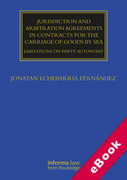Cover of Jurisdiction and Arbitration Agreements in Contracts for the Carriage of Goods by Sea: Limitations on Party Autonomy (eBook)