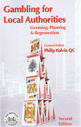 Cover of Gambling for Local Authorities: Licensing, Planning and Regeneration