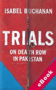 Cover of Trials: On Death Row in Pakistan (eBook)
