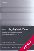 Cover of Accessing Asylum in Europe: Extraterritorial Border Controls and Refugee Rights Under EU Law (eBook)