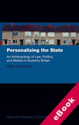 Cover of Personalizing the State: The Anthropology of Law, Politics, and Welfare at the UK's Margins (eBook)
