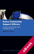 Cover of Police Community Support Officers: Cultures and Identities within Pluralised Policing (eBook)