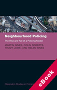 Cover of Neighbourhood Policing: The Rise and Fall of a Policing Model (eBook)