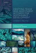 Cover of Crafting Trade and Investment Accords for Sustainable Development: Athena's Treaties