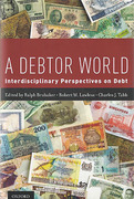 Cover of A Debtor World: Interdisciplinary Perspectives on Debt