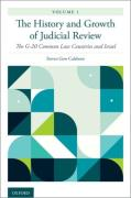 Cover of The History and Growth of Judicial Review, Volume 1: The G-20 Common Law Countries and Israel