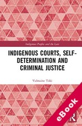 Cover of Indigenous Courts, Self-Determination and Criminal Justice (eBook)