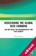 Cover of Redesigning the Global Seed Commons: Law and Policy for Agrobiodiversity and Food Security (eBook)