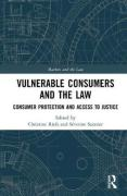 Cover of Vulnerable Consumers and the Law: Consumer Protection and Access to Justice