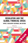 Cover of Regulation and the Global Financial Crisis: Impact, Regulatory Responses, and Beyond (eBook)