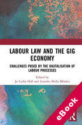 Cover of Labour Law and the Gig Economy: Challenges posed by the digitalisation of labour processes (eBook)