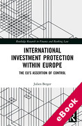 Cover of International Investment Protection within Europe: The EU's Assertion of Control (eBook)