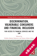 Cover of Discrimination, Vulnerable Consumers and Financial Inclusion: Fair Access to Financial Services and the Law (eBook)