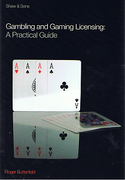 Cover of Gambling and Gaming Licensing: A Practical Guide