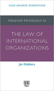Cover of Advanced Introduction to the Law of International Organizations