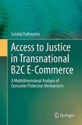 Cover of Access to Justice in Transnational B2C E-Commerce: A Multidimensional Analysis of Consumer Protection Mechanisms