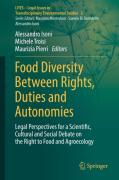 Cover of Food Diversity Between Rights, Duties and Autonomies: Legal Perspectives for a Scientific, Cultural and Social Debate on the Right to Food and Agroecology