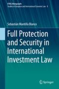 Cover of Full Protection and Security in International Investment Law