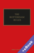 Cover of The Rotterdam Rules: The UN Convention on Contracts for the International Carriage of Goods Wholly or Partly by Sea (Book & eBook Pack)