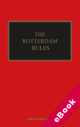 Cover of The Rotterdam Rules: The UN Convention on Contracts for the International Carriage of Goods Wholly or Partly by Sea (eBook)